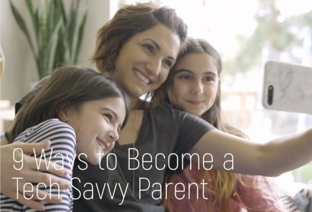 Gryphon: 9 Ways To Become A Tech Savvy Parent